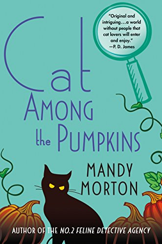 Cat Among the Pumpkins: A Hettie Bagshot Mystery by [Morton, Mandy]