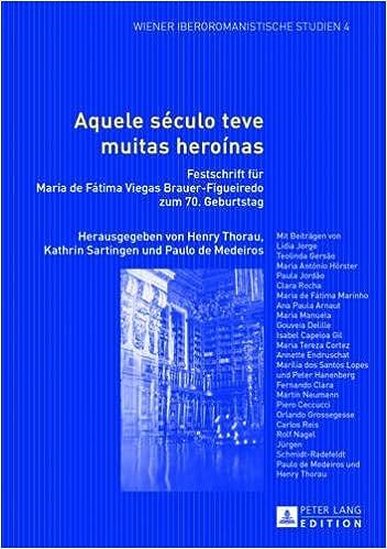 Amazon Com Aquele Seculo Teve Muitas Heroinas Festschrift Fur