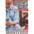The Executive's Secret: A Secret Billionaire Romance