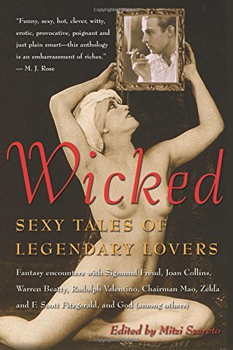 Wicked: Sexy Tales of Legendary Lovers