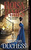 My American Duchess by James, Eloisa(January 26, 2016) Mass Market Paperback by  Unknown in stock, buy online here