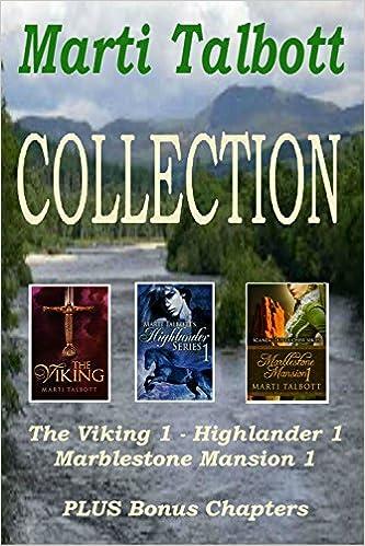 Nouveau livre à téléchargerMarti Talbott Collection: The Viking Book 1, Highlander Book 1, Marblestone Mansion Book 1, plus two bonus chapters. B01F9JC0HW in French PDF PDB CHM