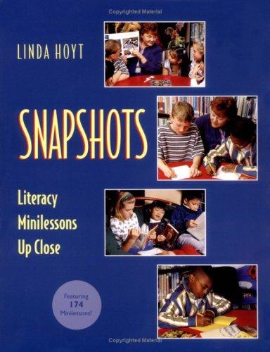 Snapshots: Literacy Minilessons Up Close