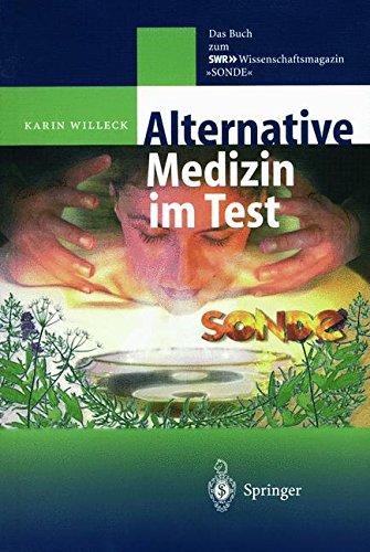 Alternative Medizin im Test: Das Buch zum SWR WSR-Wissenschaftsmagazin
