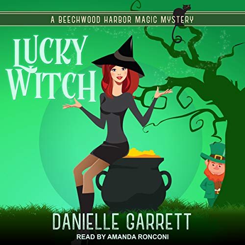 Lucky Witch: Beechwood Harbor Magic Mysteries, Book 5