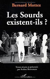 Les Sourds existent-ils ? par Bernard Mottez