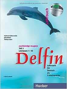 Delfin 1 lehrbuch lektionen 1 10 teil 1 german edition for Thomas storz