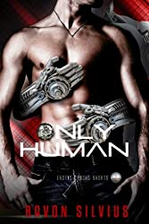 Only Human (Erotic Cyborg Stories Book 2)