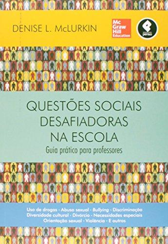 Questes Sociais Desafiadoras na Escola (Em Portuguese do Brasil)