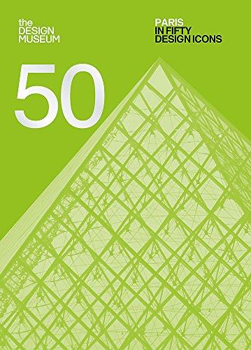 Paris in Fifty Design Icons ()