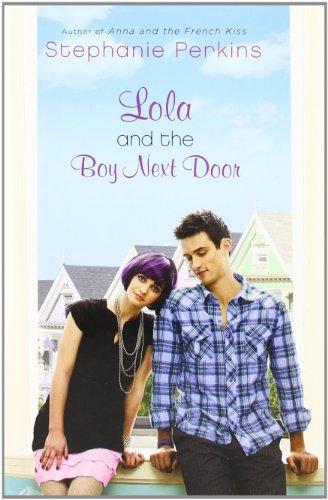 Lola And The Boy Next Door Hardcover 2011