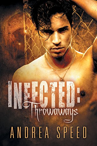 Infected: Throwaways (Mean Streets)