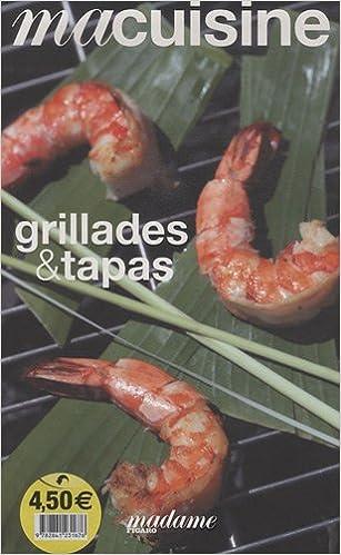 Livres gratuits Grillades et tapas pdf epub