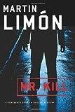 Mr. Kill: A Sueno and Bascom Investigation
