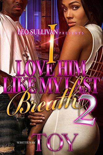 Search : I Love Him Like My Last Breath 2