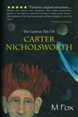 Read Online The Curious Tale Of Carter Nicholsworth pdf