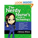 2014 AJN Award Recipient The Nerdy Nurse's Guide to Technology