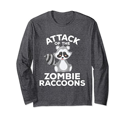 Unisex Funny Zombie Raccoons Long Sleeve T-Shirt Attack Invasion Medium Dark - Sleeve Funny Long Zombies