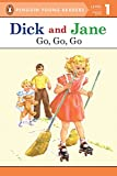Go, Go, Go (Read with Dick and Jane)