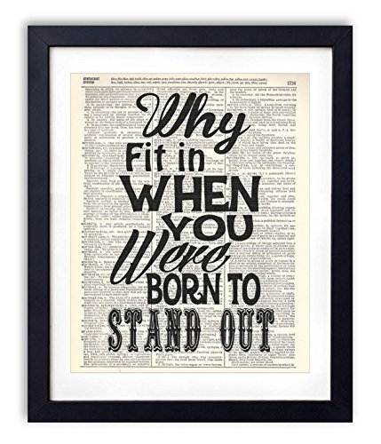 Why Fit In When You Were Born To Stand Out Typography Upcycled Dictionary Art Print 8x10