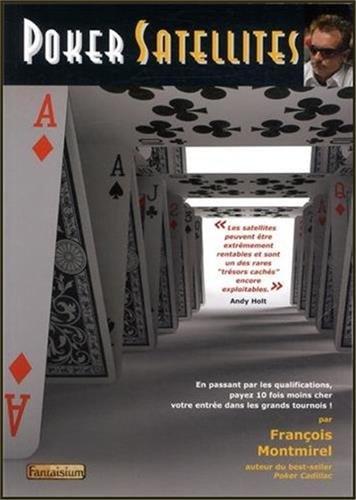 Poker Satellites Pdf Télécharger De François Montmirel Linghebetbe