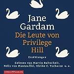 Die Leute von Privilege Hill: Erzählungen | Jane Gardam