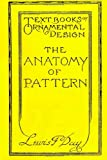 The Anatomy of Pattern, Lewis F. Day, 1494229749