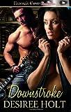 Downstroke, Desiree Holt, 1419965190