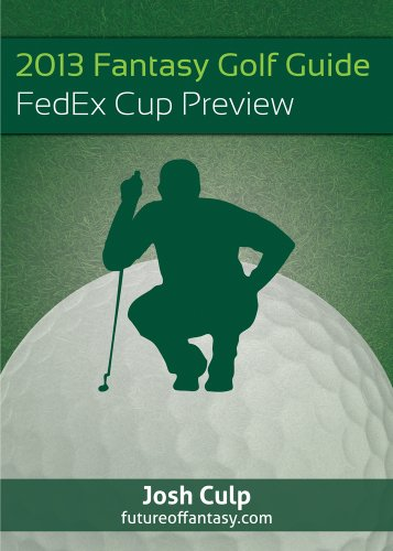 2013 Fantasy Golf Guide: FedEx Cup Preview (Cup Fedex Golf)