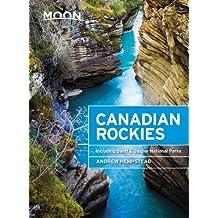 Moon Canadian Rockies: Including Banff & Jasper National Parks