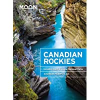 Moon Canadian Rockies (Ninth Edition): Including Banff & Jasper National Parks