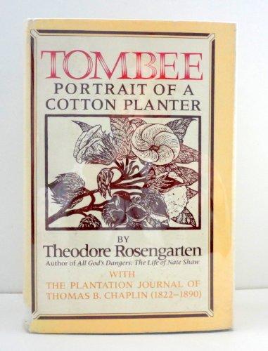 Half Planter Plantation (Tombee: Portrait of a Cotton Planter. With the Plantation Journal of Thomas B. Chaplin (1822-1890))