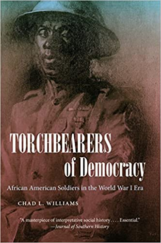 Torchbearers of democracy african american soldiers in the world torchbearers of democracy african american soldiers in the world war i era the john hope franklin series in african american history and culture chad l fandeluxe Gallery