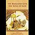 The Bhagavad Gita-The Song of God