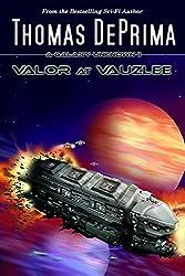 Valor At Vauzlee (A Galaxy Unknown Book 2) (English Edition)