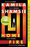 Home Fire: WINNER OF THE WOMEN'S PRIZE FOR FICTION 2018 (English Edition)