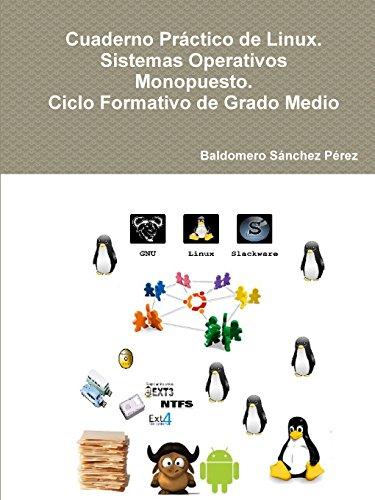 Descargar Libro Cuaderno Práctico De Linux. Sistemas Operativos Monopuesto. Ciclo Formativo De Grado Medio Baldomero Sánchez Pérez