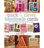 img - for Quick and Clever Handmade Cards: Over 80 Projects and Ideas for All Occasions (Quick and Clever) (Paperback) - Common book / textbook / text book