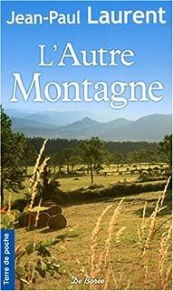La ferme aux loups 02 : L'autre montagne, Laurent, Jean-Paul