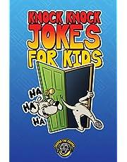 Knock Knock Jokes for Kids: 300+ Sidesplitting Jokes That Will Make You Laugh Out Loud!