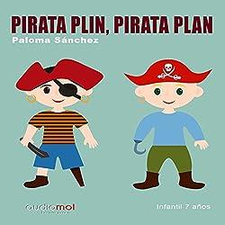 Pirata Plin, pirata Plan [Spanish Edition]