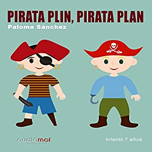 Pirata Plin, pirata Plan [Spanish Edition] Audiobook