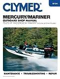 Clymer Manuals B724 Mercury/Marirner Outboard Shop Manual 75-275HP Two-Stroke, 1994-1997 (Includes Jet Drive Models)