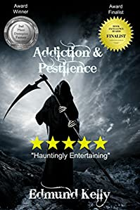 Addiction & Pestilence by Edmund Kelly ebook deal