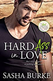 Hard Ass in Love (Hard, Fast, and Forever Book 2)