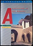 Architecture in Los Angeles: A Compleat Guide