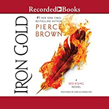 Iron Gold Audiobook by Pierce Brown Narrated by Julian Elfer, Tim Gerard Reynolds, Aedin Moloney, John Curless