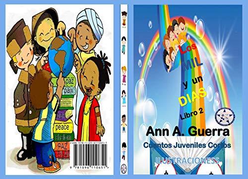 Los MIL y un DIAS - Libro 2: Cuentos Juveniles Cortos ...