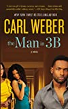 The Man In 3B, Carl Weber, 1455522503