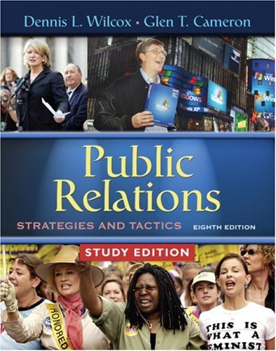 Public Relations: Strategies and Tactics, Study Edition (8th Edition)